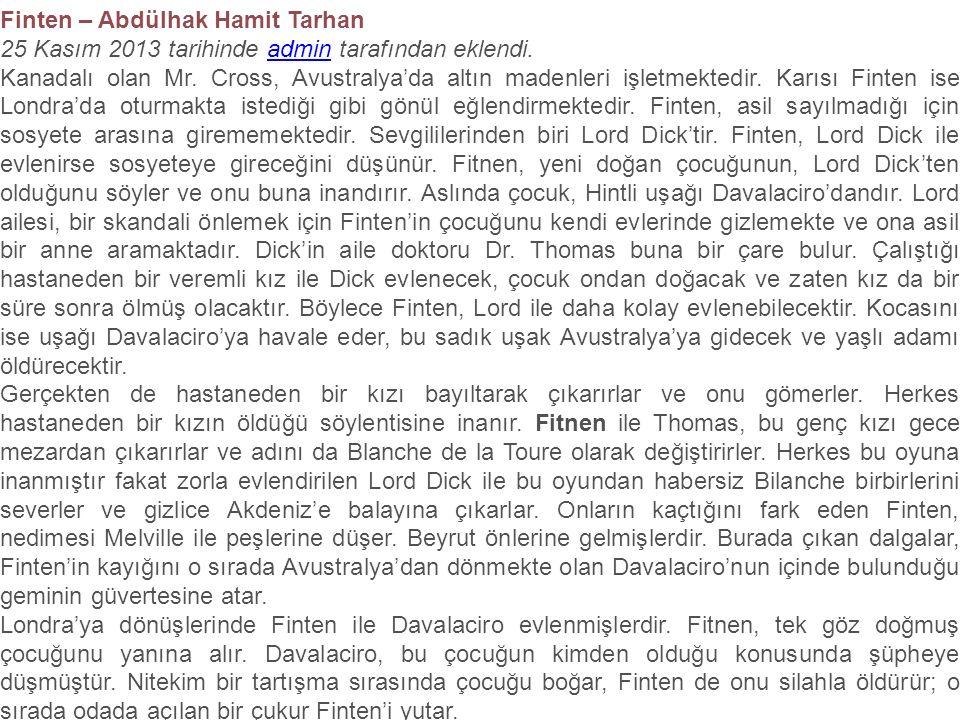 Finten – Abdülhak Hamit Tarhan 25 Kasım 2013 tarihinde admin tarafından eklendi.admin Kanadalı olan Mr.