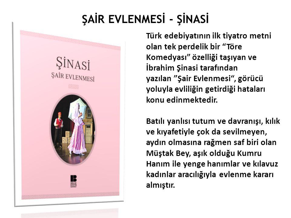 5- AHMET VEFİK PAŞA (1823-1891)  Tanzimat döneminde milliyetçilik ve Türkçülük akımlarının ilk büyük temsilcisi olan sanatçının dil, tarih, folklor alanlarında çalışmaları vardır.