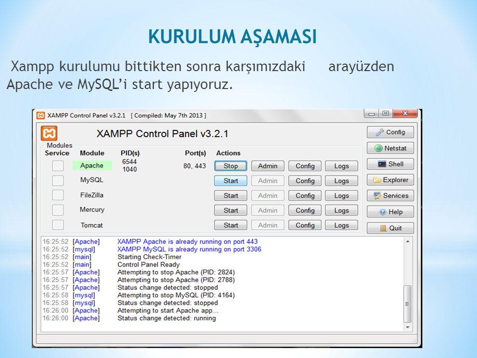 Xampp kurulumu bittikten sonra karşımızdaki arayüzden Apache ve MySQL'i start yapıyoruz.