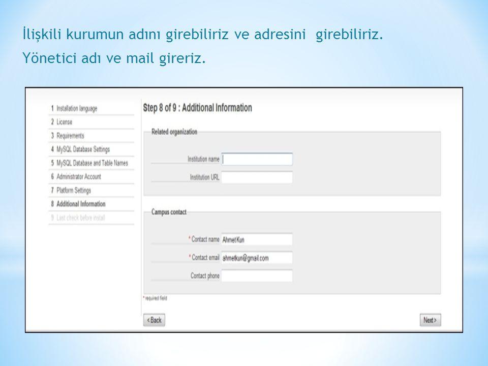 İlişkili kurumun adını girebiliriz ve adresini girebiliriz. Yönetici adı ve mail gireriz.