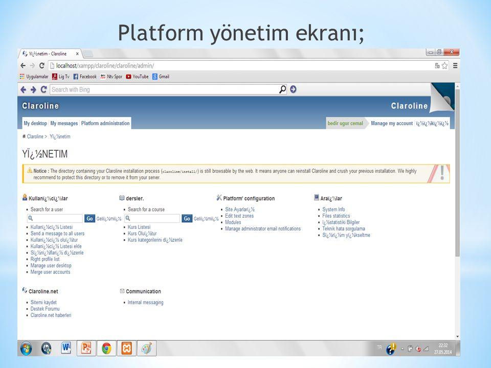 34 Platform yönetim ekranı;