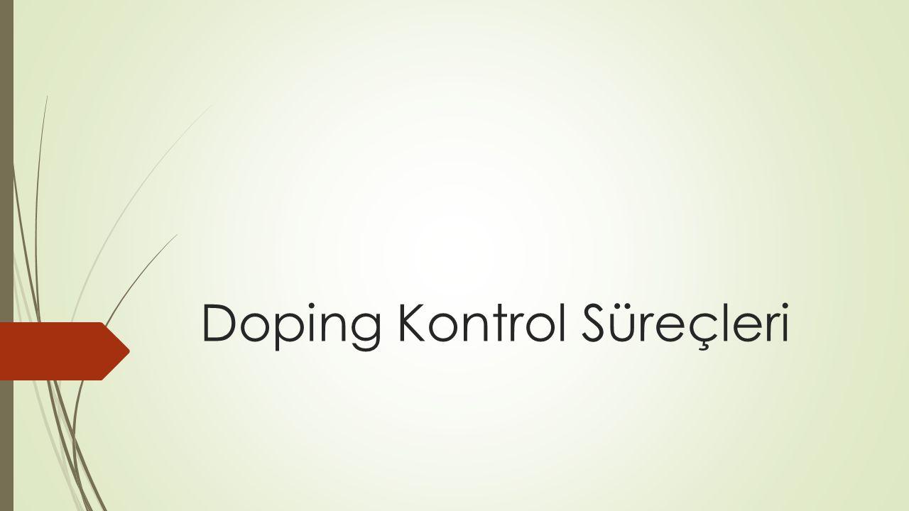 Doping Kontrol Süreçleri