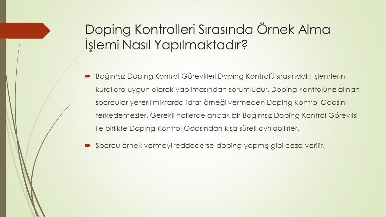 Doping Kontrolleri Sırasında Örnek Alma İşlemi Nasıl Yapılmaktadır.