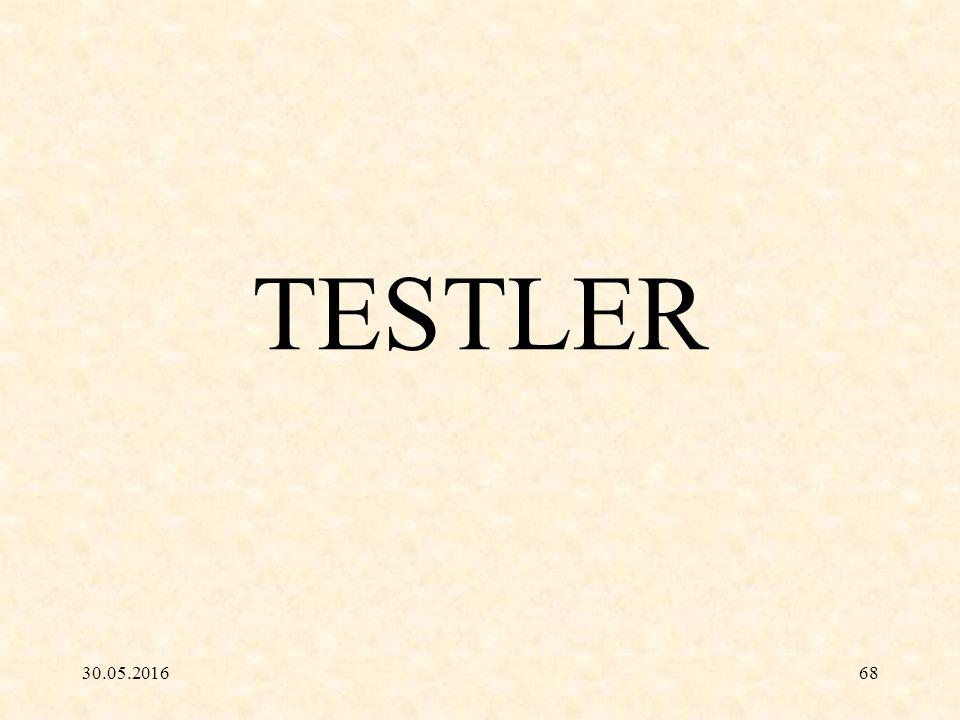 30.05.201668 TESTLER