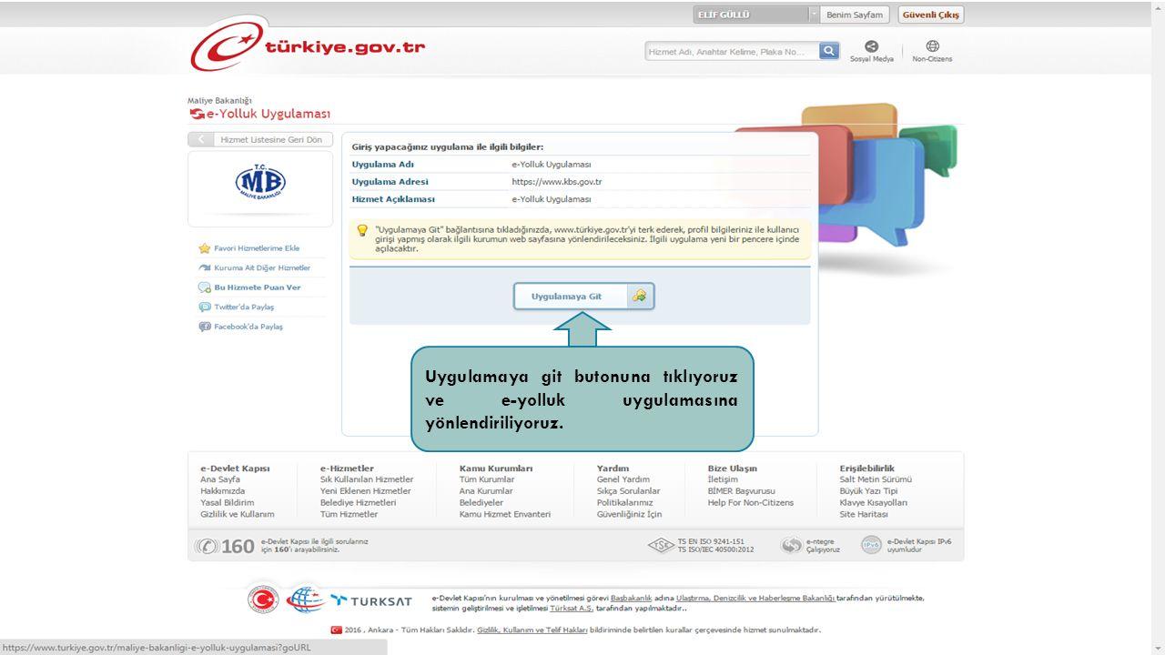 E-Devlet üzerinden arama bölümüne e-yolluk yazıyoruz ve e-Yolluk Uygulamasına tıklayarak uygulamayı başlatıyoruz.