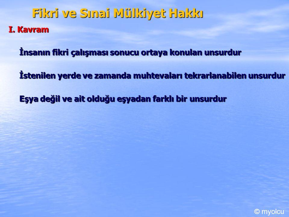 Fikri ve Sınai Mülkiyet Hakkı I.