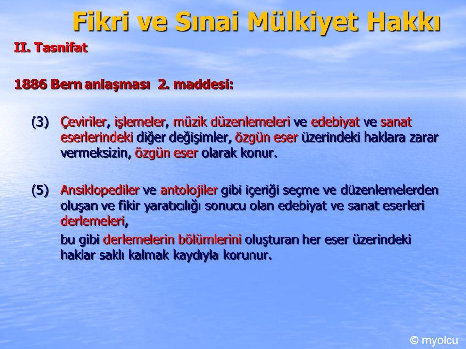 Fikri ve Sınai Mülkiyet Hakkı II. Tasnifat 1886 Bern anlaşması 2.