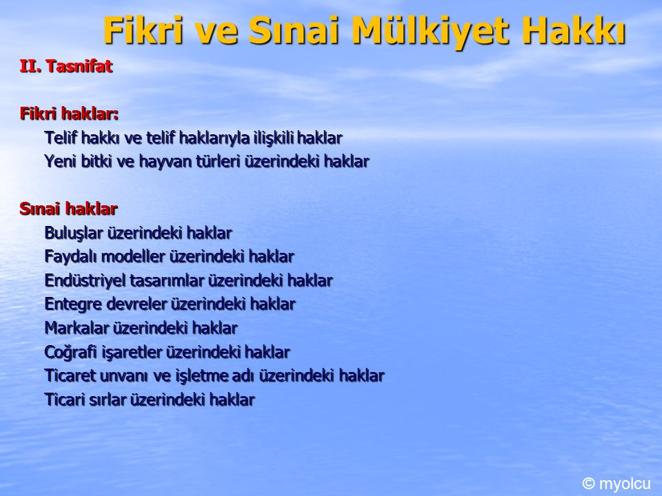 Fikri ve Sınai Mülkiyet Hakkı II.