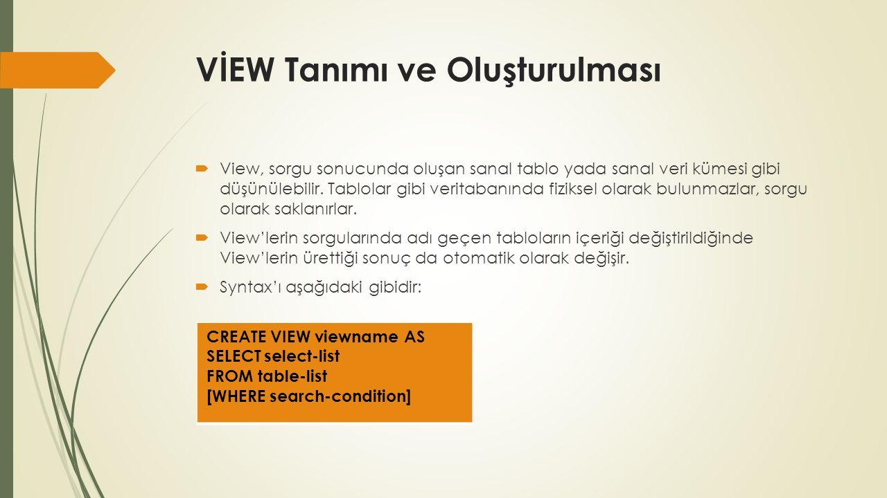 VIEW Örnekleri 1  Maaşı 20000 ile 40000 arasında olan çalışanların ad, soyad ve maaşlarını gösteren bir view yazın.