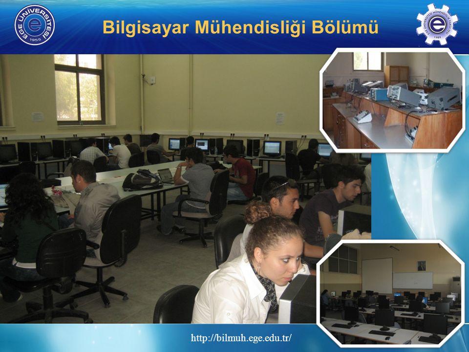 http://bilmuh.ege.edu.tr/ Bilgisayar Mühendisliği Bölümü