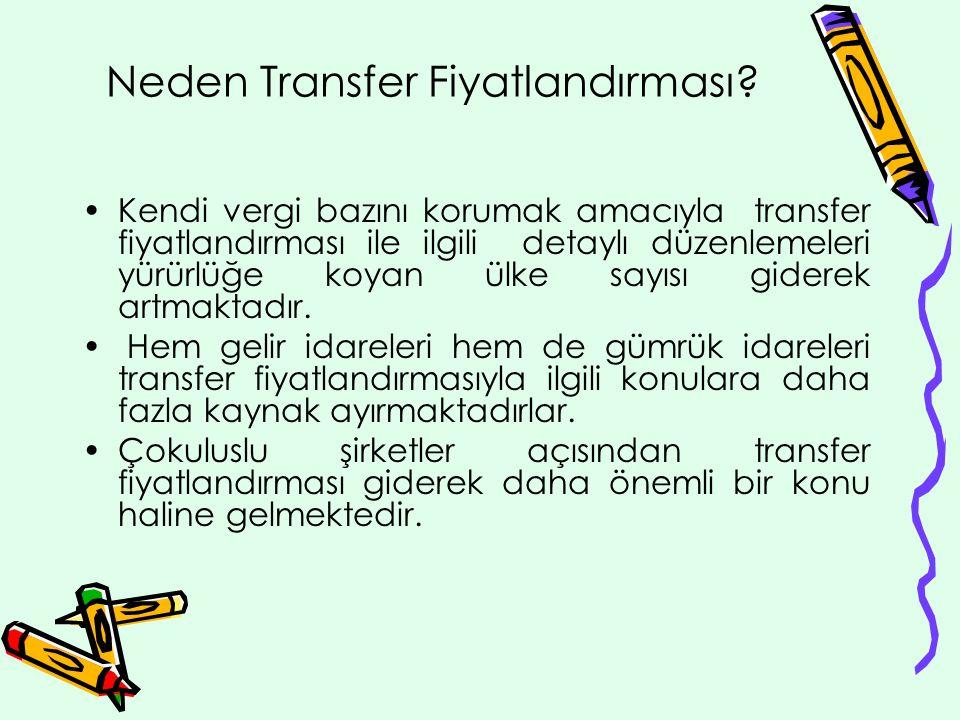 Neden Transfer Fiyatlandırması.