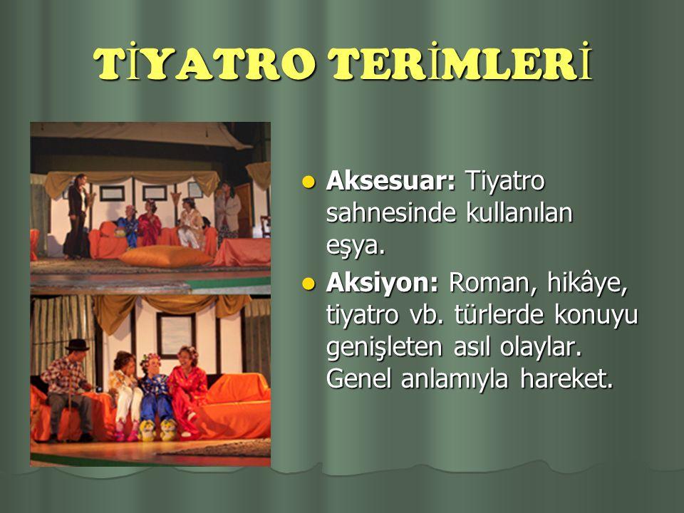 PANDOM İ MA Pandomima eski Romalılar tarafından icat edilmiş ve 19. yüzyılda çok oynanmıştır. Olayının senaryosu yazılarak müzik ile temsil olunur. Sö