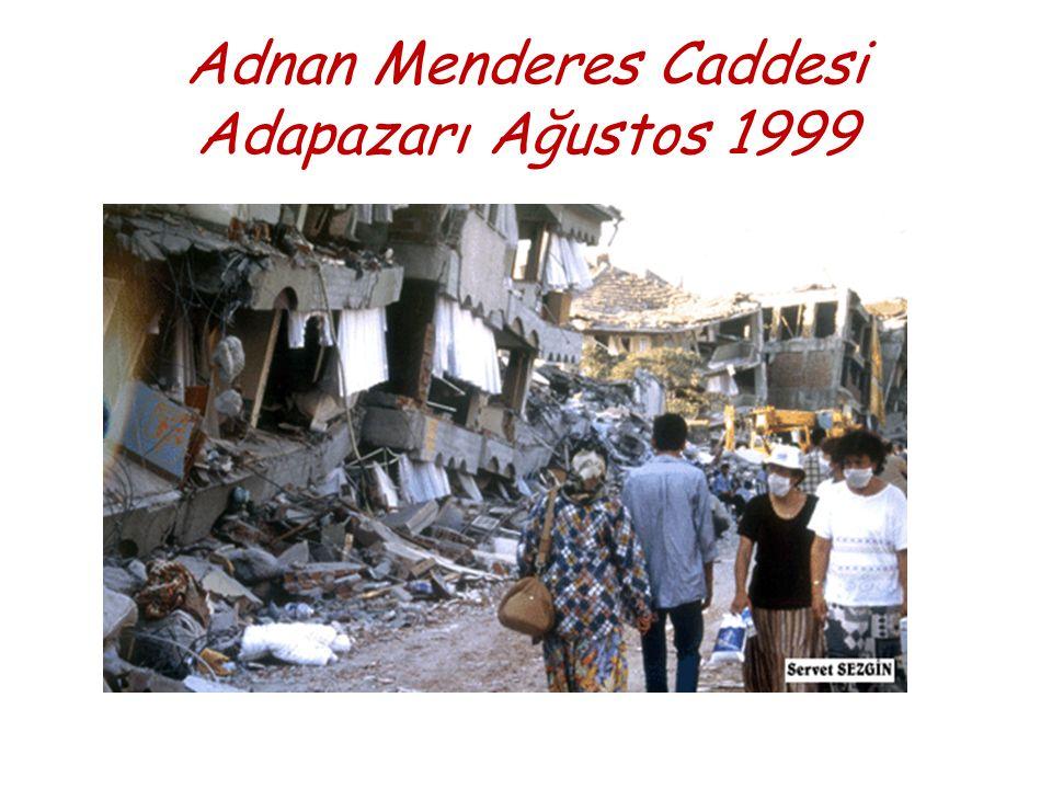 Adnan Menderes Caddesi Adapazarı Ağustos 1999