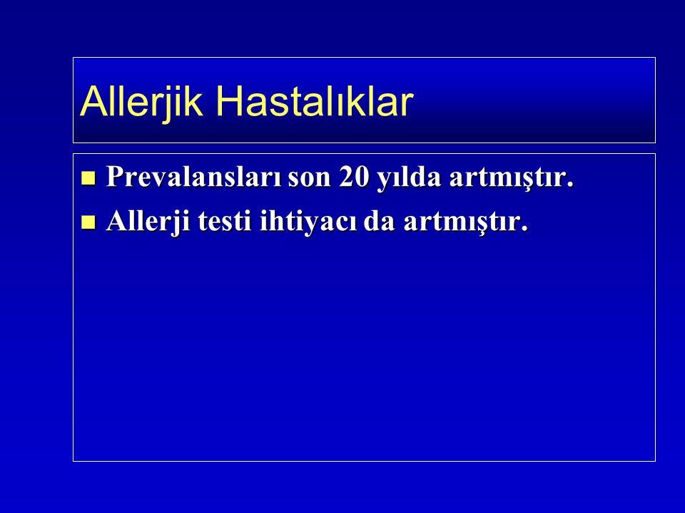 İnhalan alerjenlere göre çok az güvenilirdir İnhalan alerjenlere göre çok az güvenilirdir  Prik cilt testleri  Pozitif prediktif değeri <%50  Negatif prediktif değeri >%95 Besin ekstreleriyle prik test intradermal testlere göre çok daha güvenlidir Besin ekstreleriyle prik test intradermal testlere göre çok daha güvenlidir İntradermal testlerin çoğu yanlış pozitif sonuç verir İntradermal testlerin çoğu yanlış pozitif sonuç verir Çiğ taze besinlerle prik to prik alternatif testtir Çiğ taze besinlerle prik to prik alternatif testtir Kesin tanı: Eliminasyon dieti ve besin provokasyon testi Kesin tanı: Eliminasyon dieti ve besin provokasyon testi Gıda allerjisi