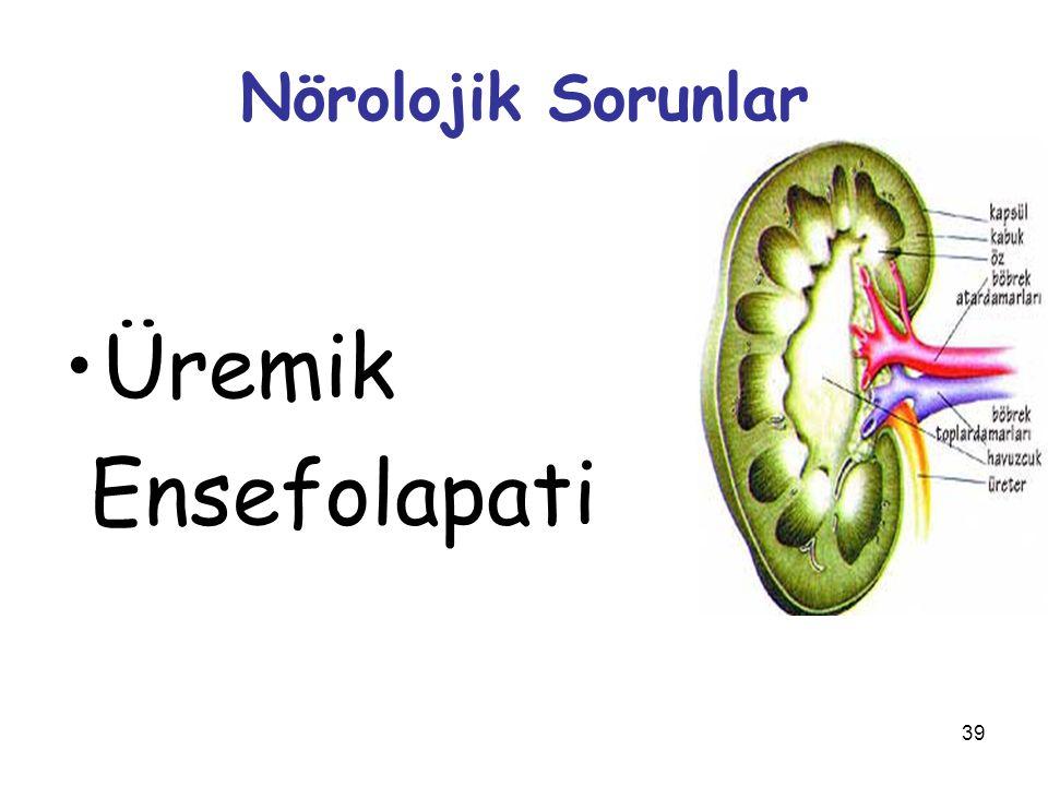 39 Nörolojik Sorunlar Üremik Ensefolapati