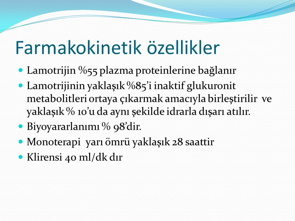 KBZ ile lamotrijin 1.ve 2. hafta 50 mg 3. ve 4. hafta 100 mg/gün 5.