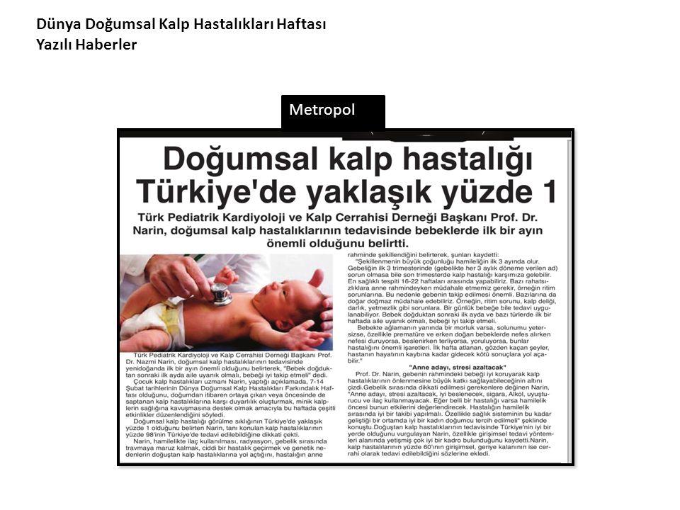 Dünya Doğumsal Kalp Hastalıkları Haftası Yazılı Haberler Metropol