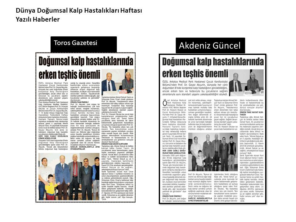 Dünya Doğumsal Kalp Hastalıkları Haftası Yazılı Haberler Toros Gazetesi Akdeniz Güncel