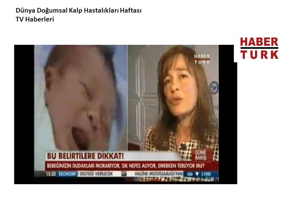 Dünya Doğumsal Kalp Hastalıkları Haftası TV Haberleri