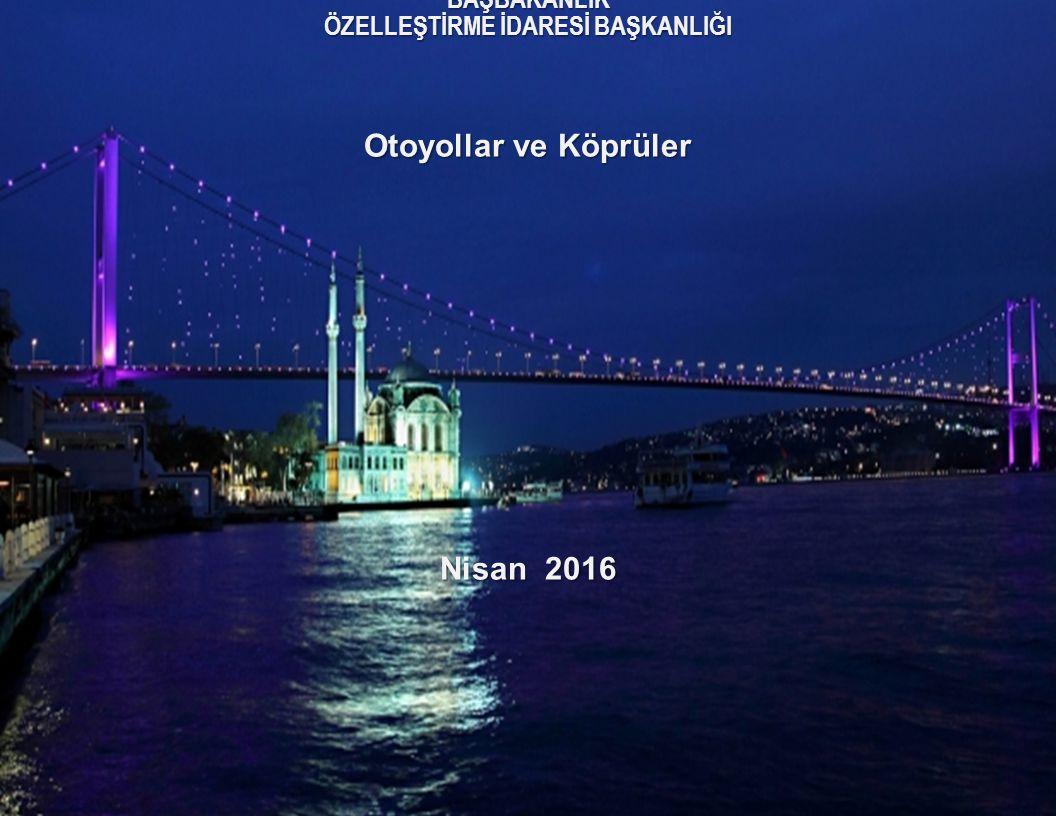 Özelleştirmeye Konu Varlıklar 20 Ankara Çevre Otoyolu Edirne – İstanbul – Ankara Otoyolu  Açılış Tarihi: 1993 yılında açıldı ve 1998 yılında yapımı tamamlandı  Otoyol Uzunluğu: 110 Km.