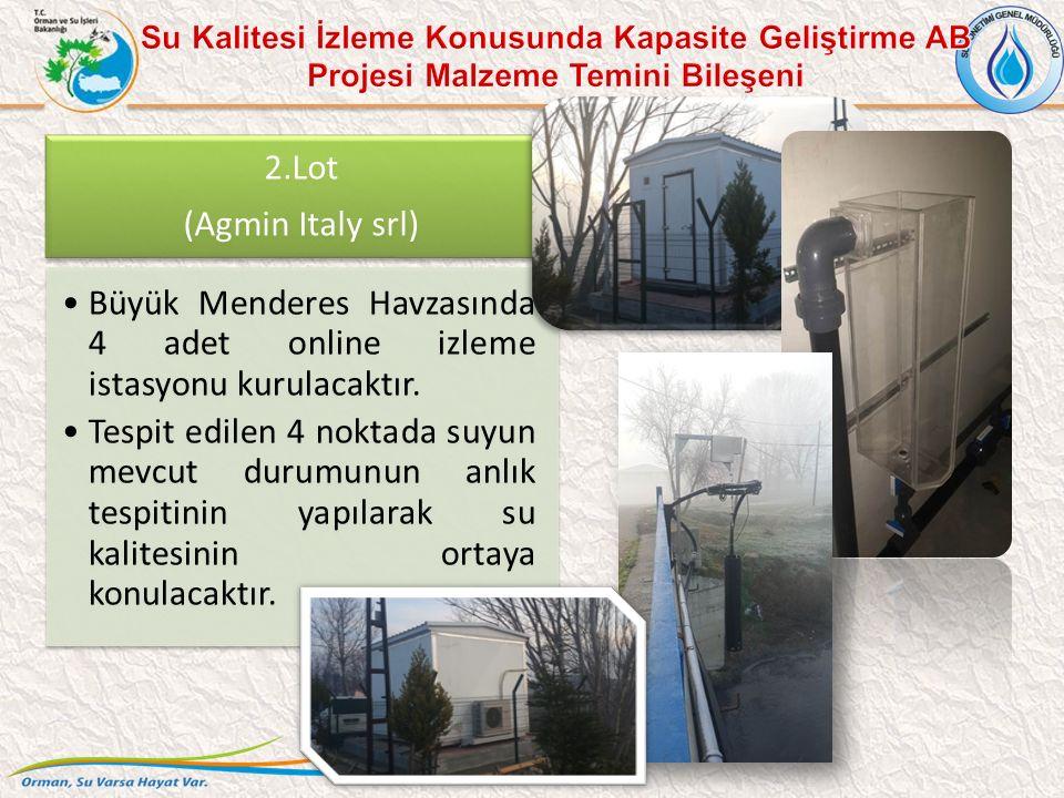 2.Lot (Agmin Italy srl) Büyük Menderes Havzasında 4 adet online izleme istasyonu kurulacaktır. Tespit edilen 4 noktada suyun mevcut durumunun anlık te