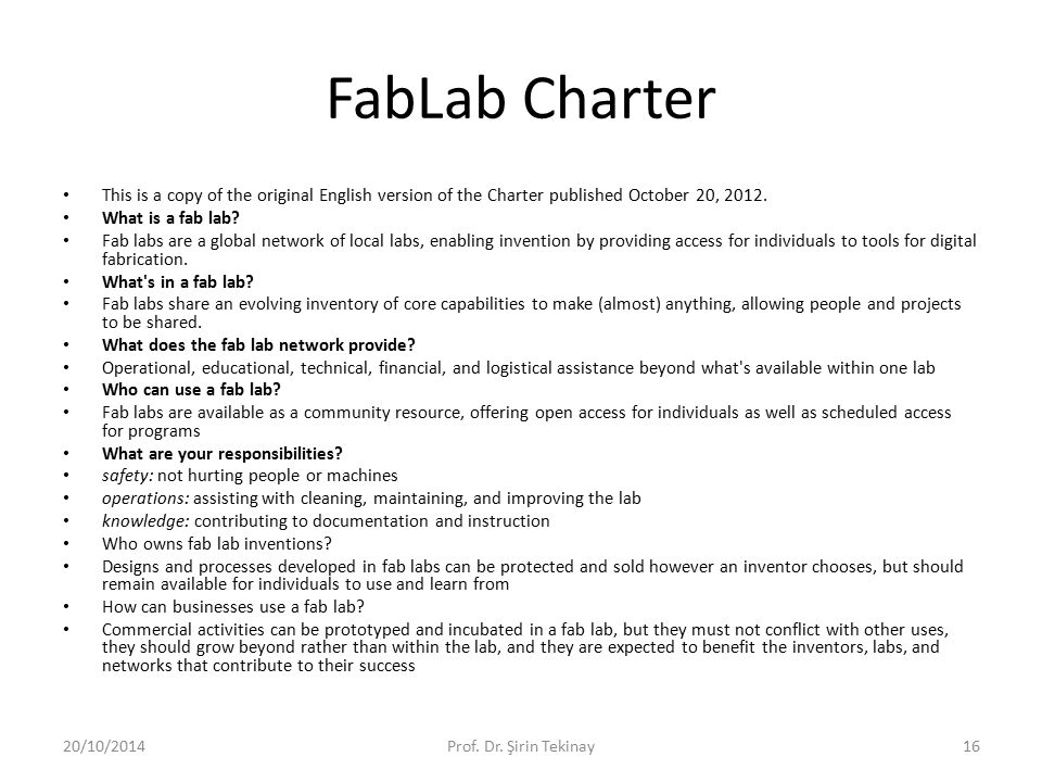FabLab Charter This is a copy of the original English version of the Charter published October 20, 2012.