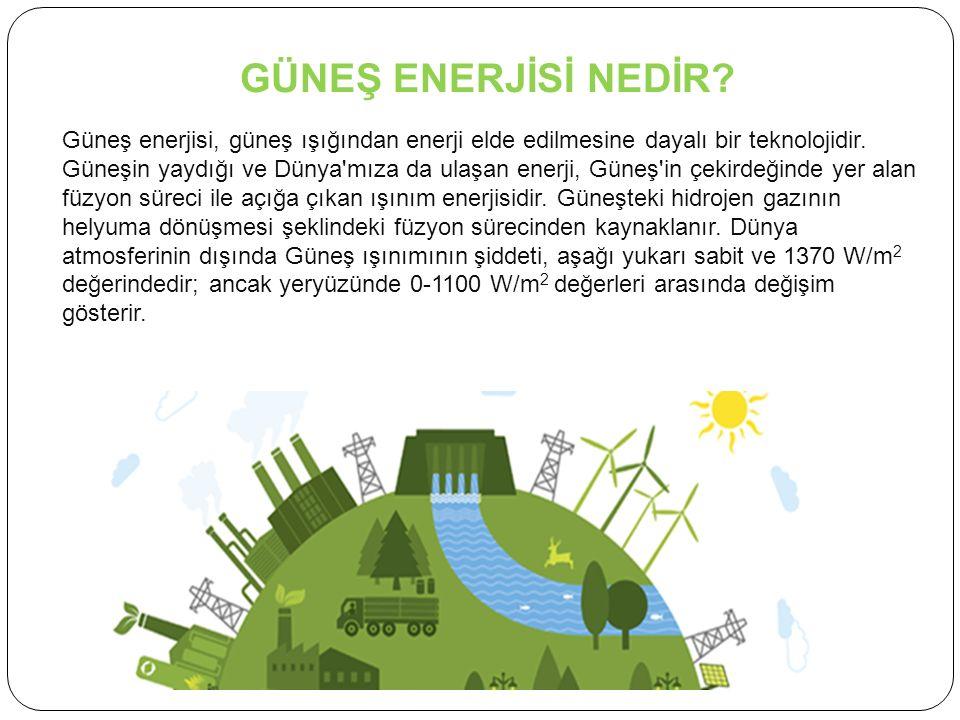 GÜNEŞ ENERJİSİNİN TARİHSEL GELİŞİMİ Güneş enerjisinden istifade edebilmek için insanların yaptığı çalışmalar çok eski tarihlere dayanmaktadır.