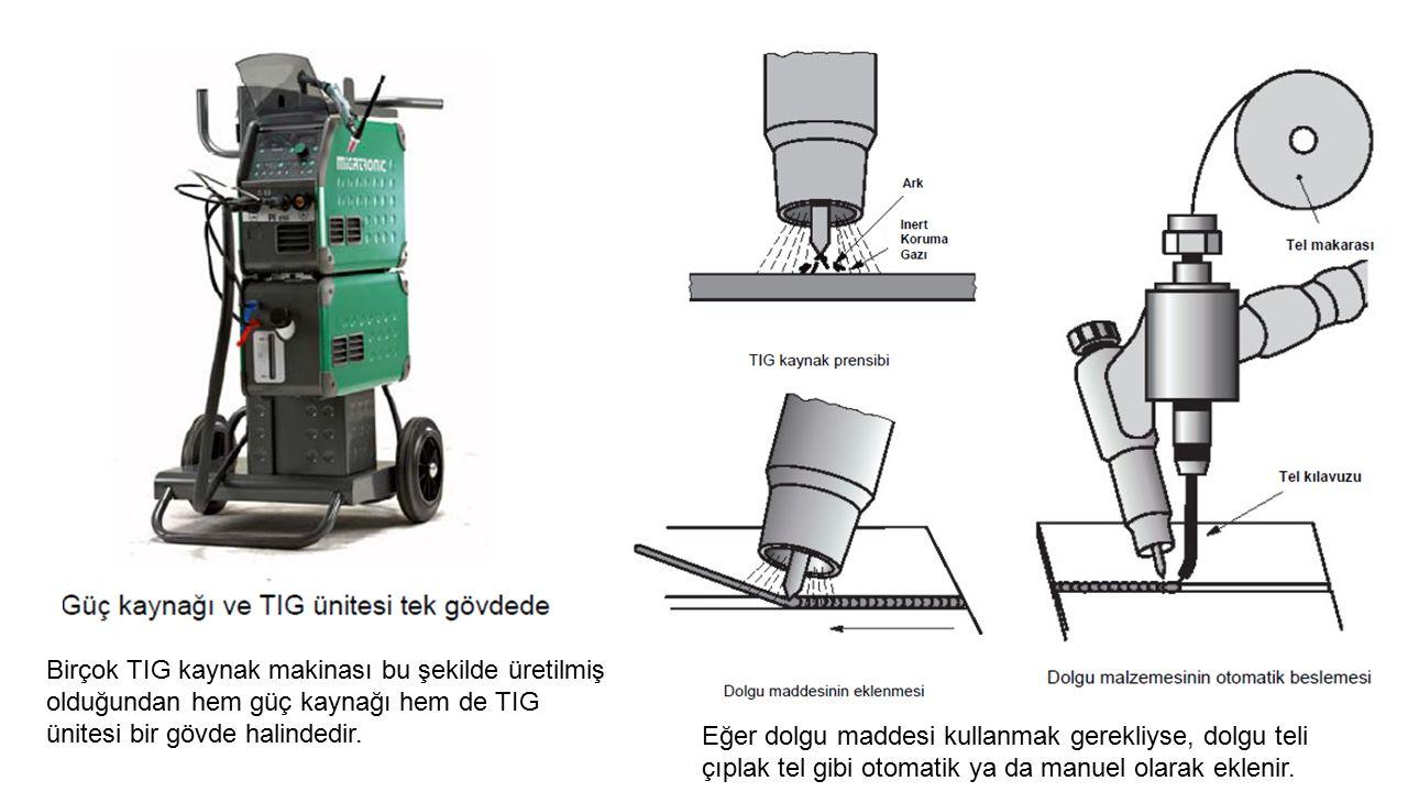 Birçok TIG kaynak makinası bu şekilde üretilmiş olduğundan hem güç kaynağı hem de TIG ünitesi bir gövde halindedir.