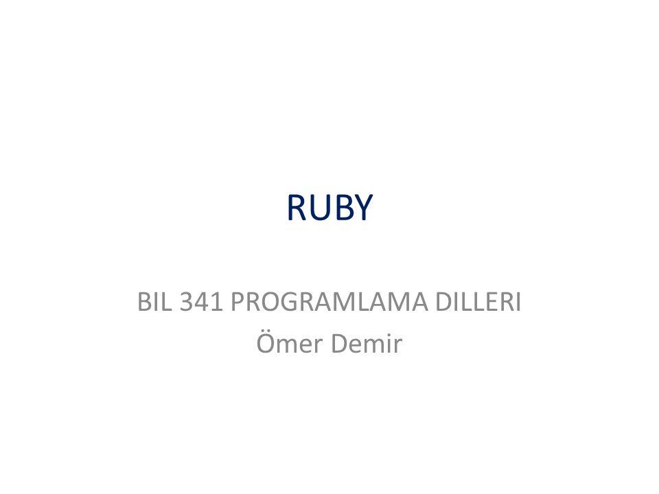 RUBY BIL 341 PROGRAMLAMA DILLERI Ömer Demir