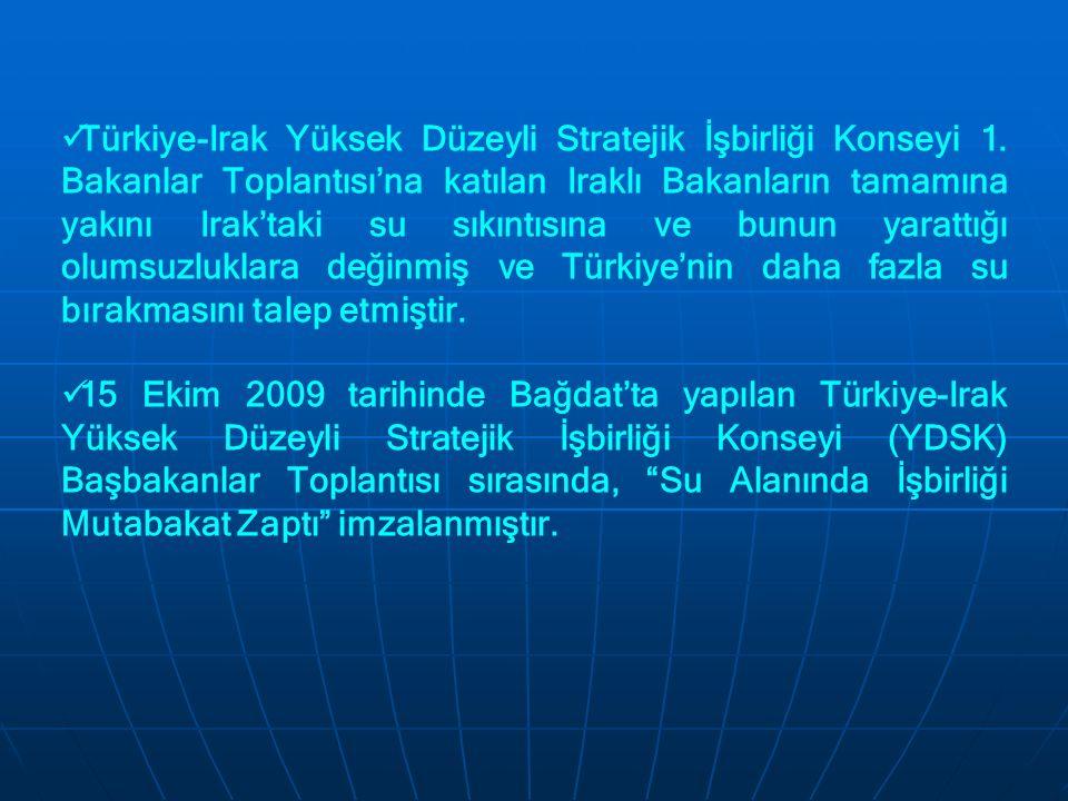 Türkiye-Irak Yüksek Düzeyli Stratejik İşbirliği Konseyi 1. Bakanlar Toplantısı'na katılan Iraklı Bakanların tamamına yakını Irak'taki su sıkıntısına v