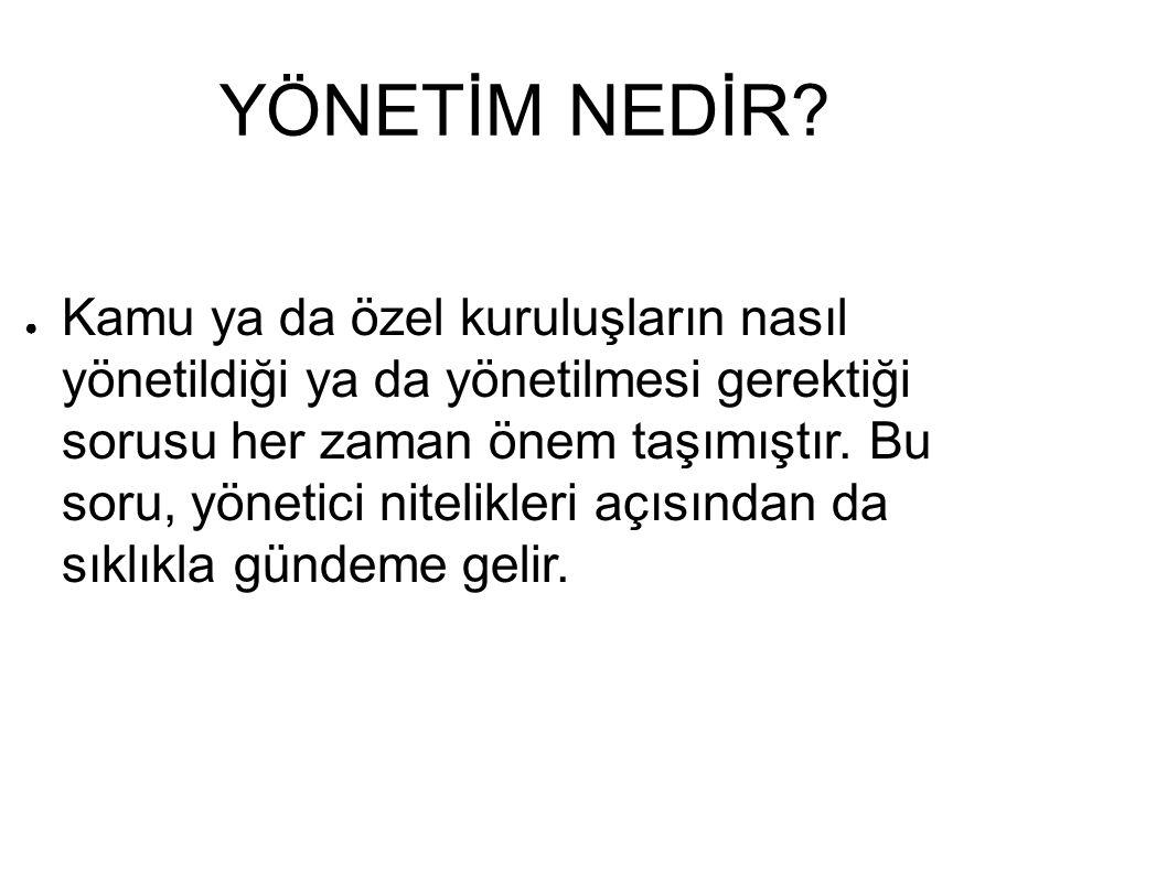 KAYNAKÇA ● Başar, H.(1999). Sınıf Yönetimi, İstanbul: MEB Yayınları.