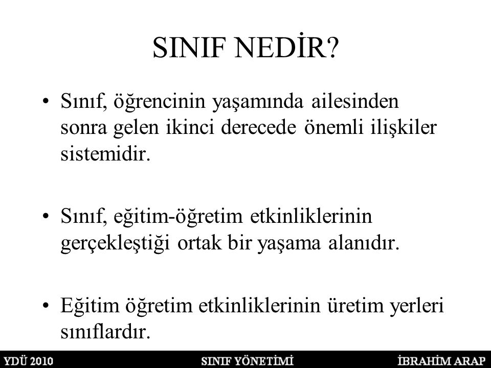 SINIF NEDİR.