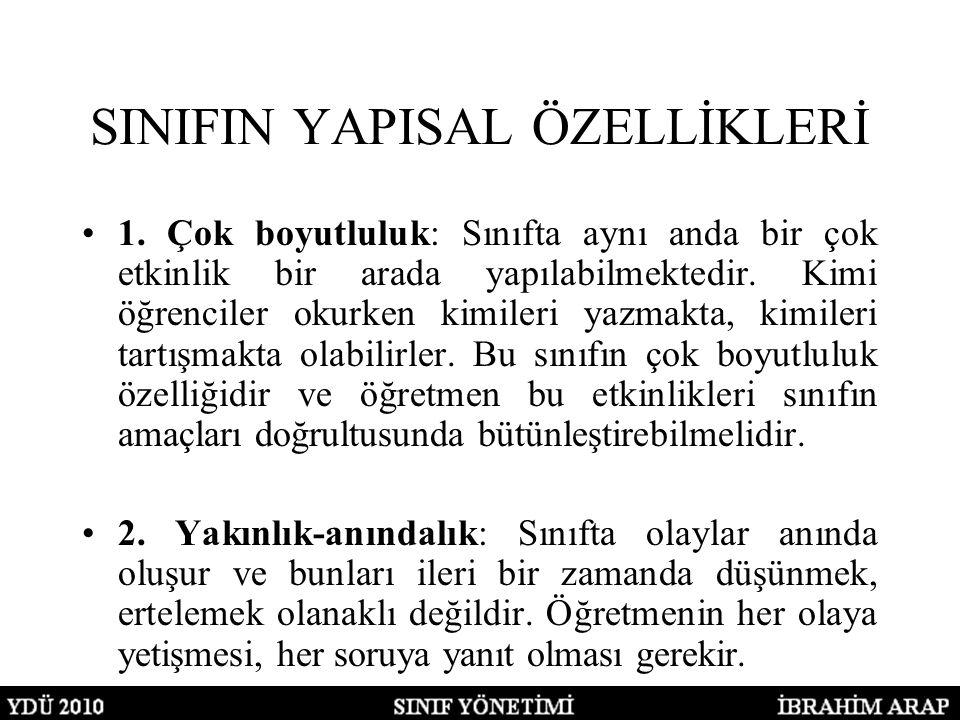 SINIFIN YAPISAL ÖZELLİKLERİ 1.
