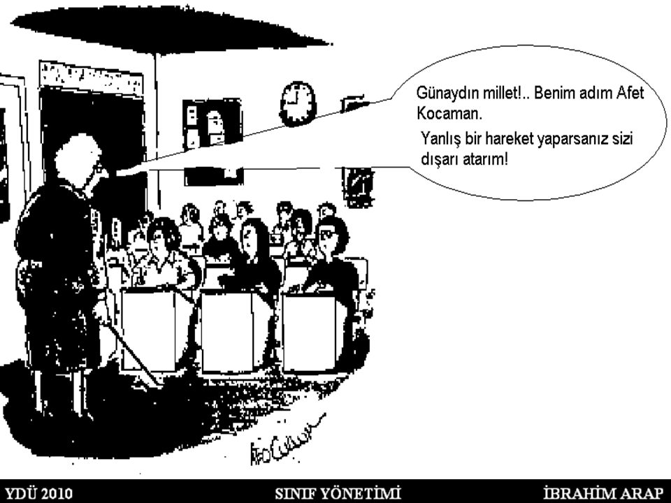 Sınıfta kullanılan dil çok önemlidir.