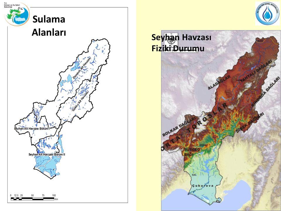 Sulama Alanları Seyhan Havzası Fiziki Durumu