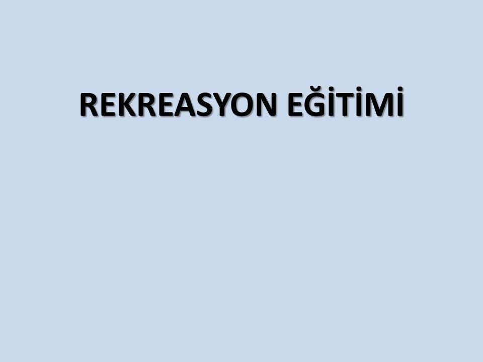 REKREASYON EĞİTİMİ
