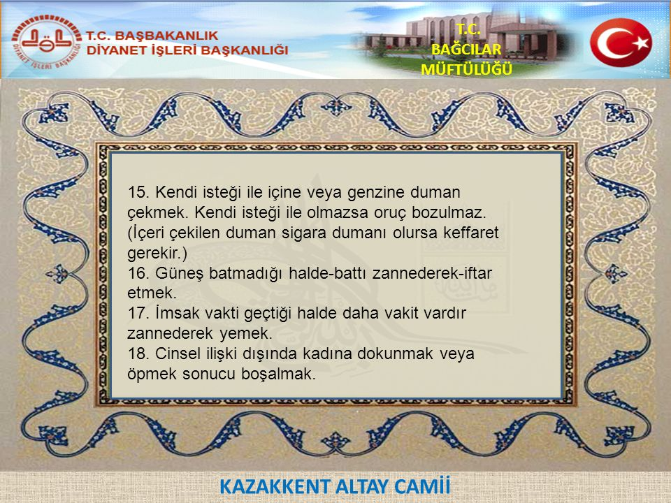 KAZAKKENT ALTAY CAMİİ T.C. BAĞCILAR MÜFTÜLÜĞÜ 15.