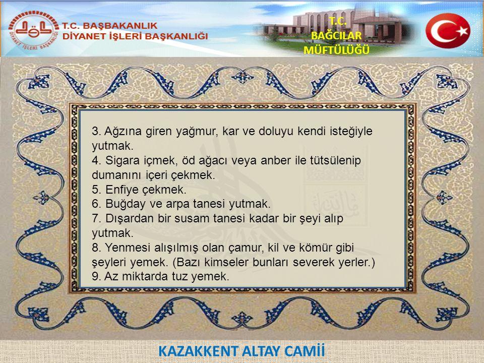 KAZAKKENT ALTAY CAMİİ T.C.BAĞCILAR MÜFTÜLÜĞÜ 10.