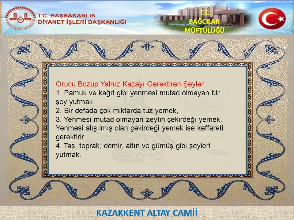 KAZAKKENT ALTAY CAMİİ T.C.BAĞCILAR MÜFTÜLÜĞÜ 9.