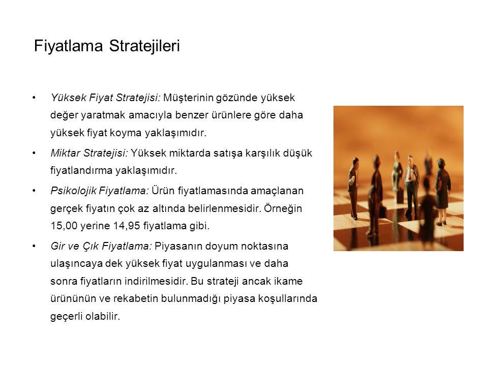 Fiyatlama Stratejileri Yüksek Fiyat Stratejisi: Müşterinin gözünde yüksek değer yaratmak amacıyla benzer ürünlere göre daha yüksek fiyat koyma yaklaşımıdır.