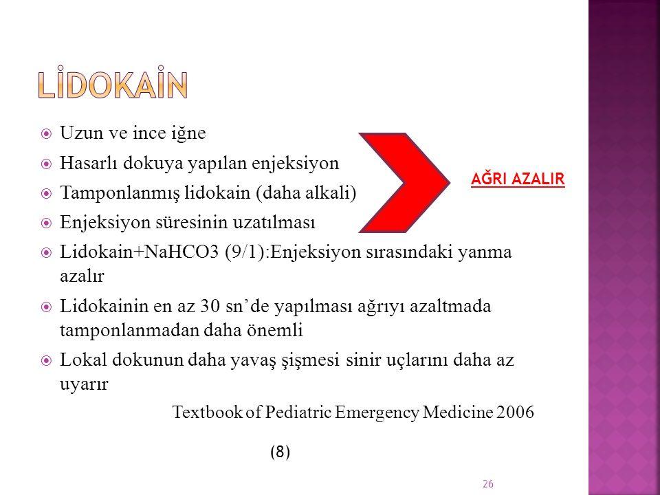  Uzun ve ince iğne  Hasarlı dokuya yapılan enjeksiyon  Tamponlanmış lidokain (daha alkali)  Enjeksiyon süresinin uzatılması  Lidokain+NaHCO3 (9/1