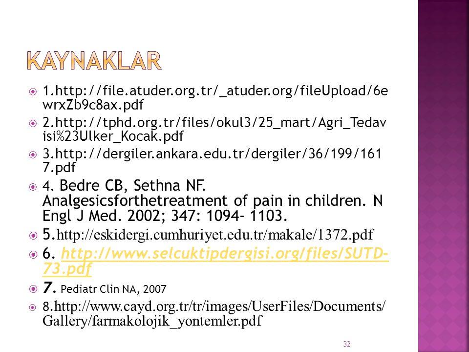  1.http://file.atuder.org.tr/_atuder.org/fileUpload/6e wrxZb9c8ax.pdf  2.http://tphd.org.tr/files/okul3/25_mart/Agri_Tedav isi%23Ulker_Kocak.pdf  3
