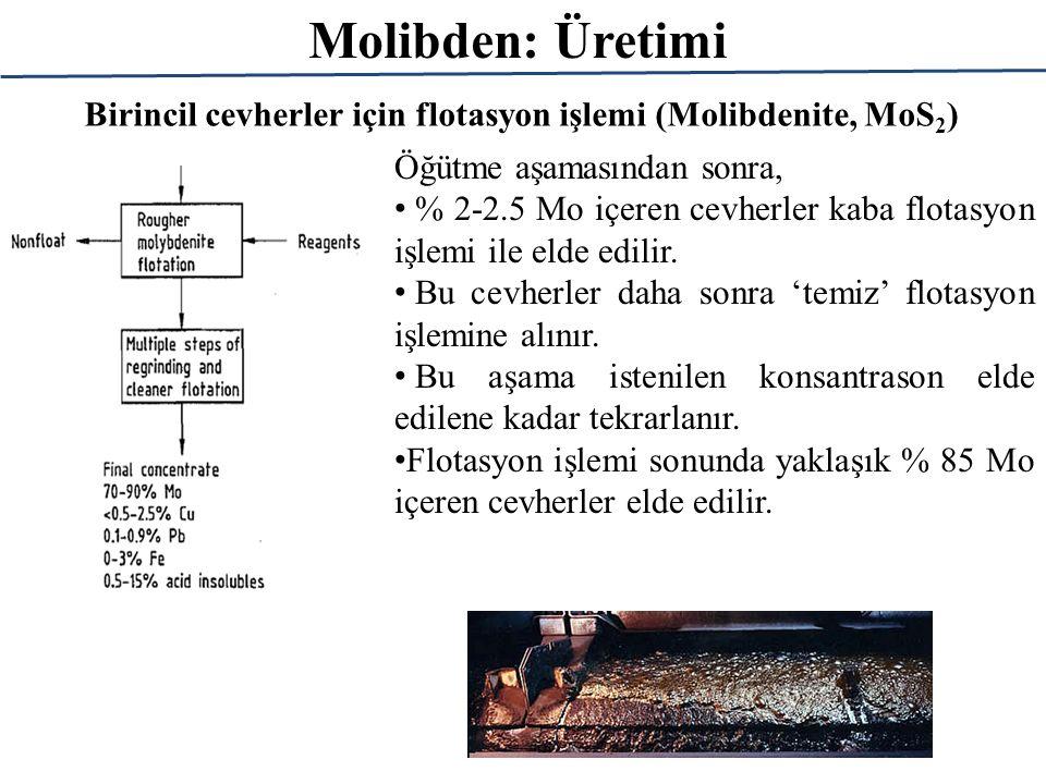 Birincil cevherler için flotasyon işlemi (Molibdenite, MoS 2 ) Öğütme aşamasından sonra, % 2-2.5 Mo içeren cevherler kaba flotasyon işlemi ile elde ed
