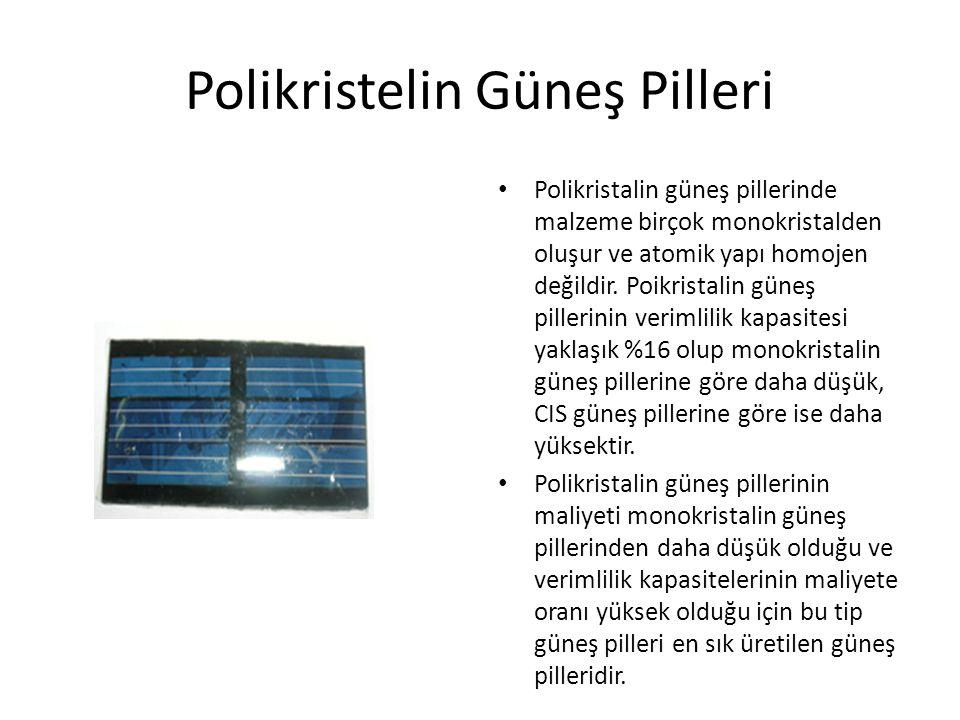 Polikristelin Güneş Pilleri Polikristalin güneş pillerinde malzeme birçok monokristalden oluşur ve atomik yapı homojen değildir. Poikristalin güneş pi