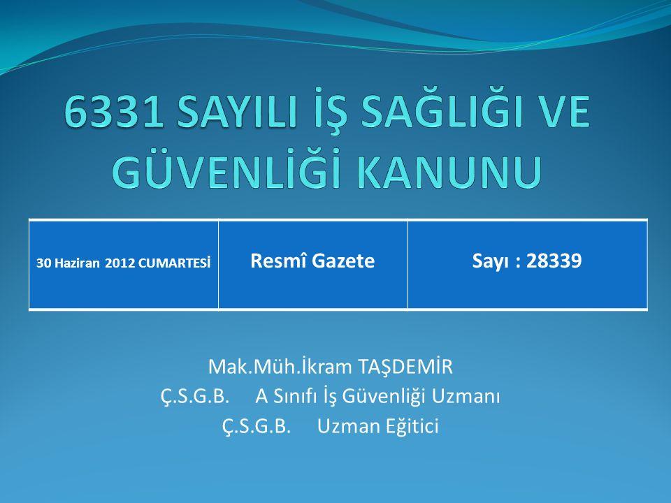 Değiştirilen hükümler MADDE 32 – 22/5/2003 tarihli ve 4857 sayılı İş Kanununun; a) 7 nci maddesinin birinci fıkrasının son cümlesi aşağıdaki şekilde değiştirilmiştir.