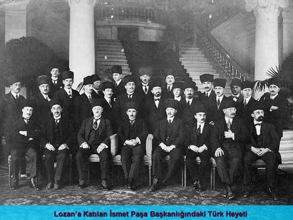 Lozan'a Katılan İsmet Paşa Başkanlığındaki Türk Heyeti