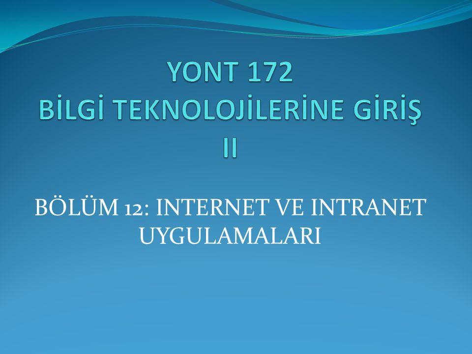 BÖLÜM 12: INTERNET VE INTRANET UYGULAMALARI