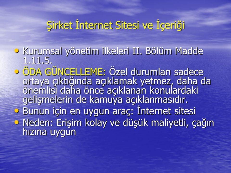 Şirket İnternet Sitesi ve İçeriği Kurumsal yönetim ilkeleri II.