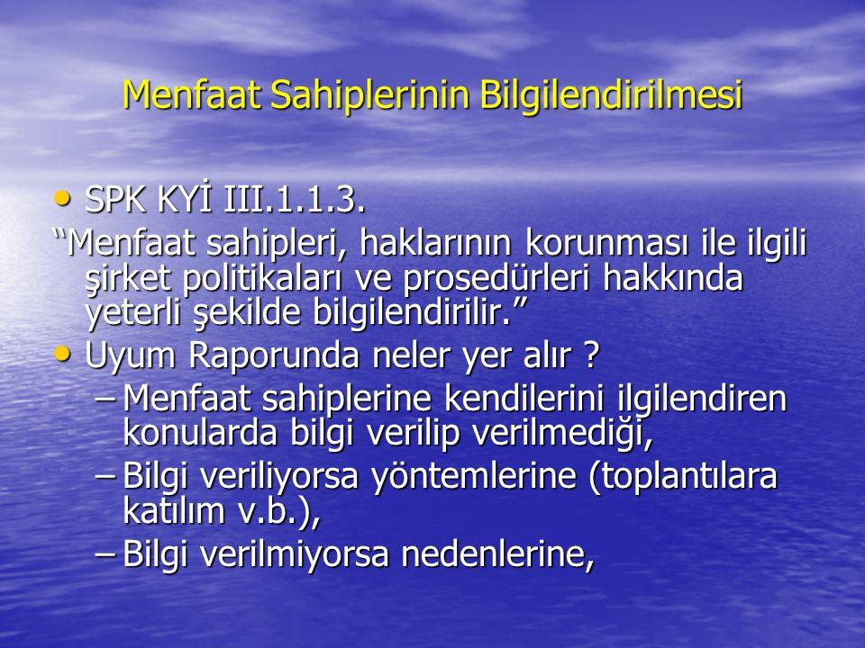 Menfaat Sahiplerinin Bilgilendirilmesi SPK KYİ III.1.1.3.