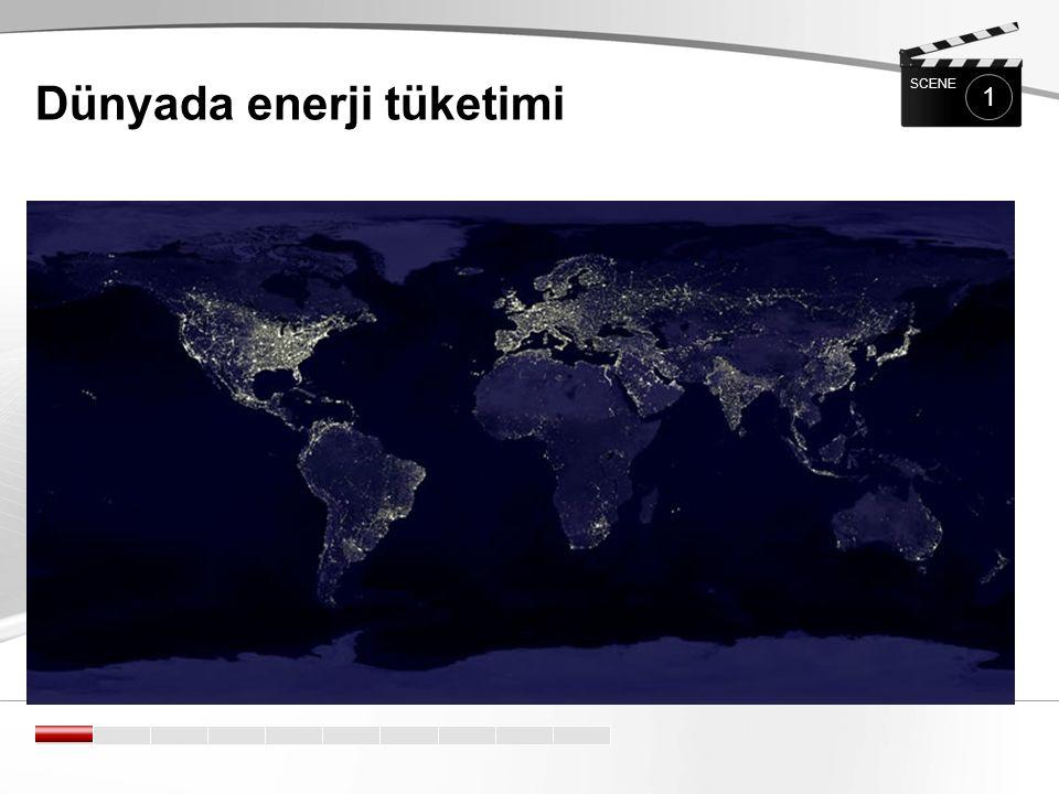 Dünyada enerji tüketimi 1 SCENE